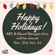 ABC & MMA Closed for Winter Holidays – December 21 through January 1